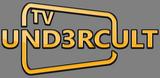 UND3RCULT TV